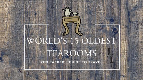 The world's 15 oldest tea rooms: which one's your cup of tea?