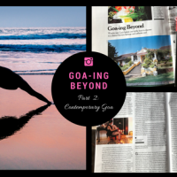 Goa-ing beyond, part 2 : A discerning traveller's ultimate guide to contemporary Goa